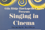 Gila Ridge Choir Presents 'Singing in Cinema'